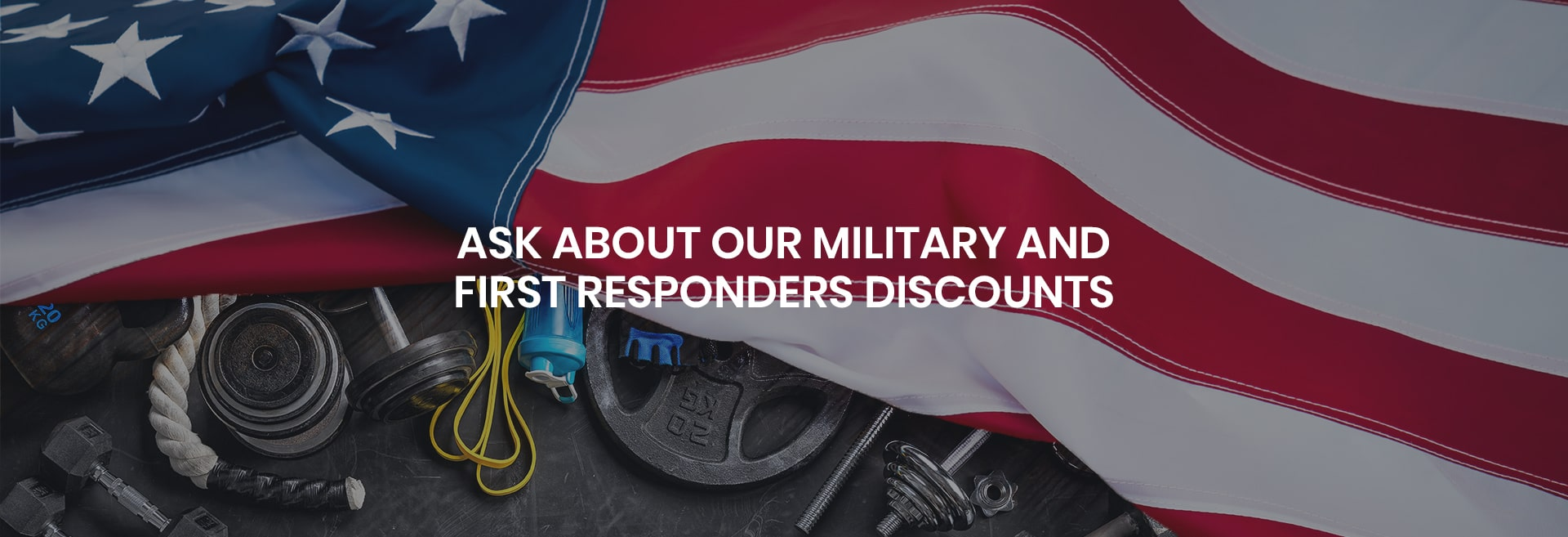 Fitness Gallery Military Discounts - First Responders